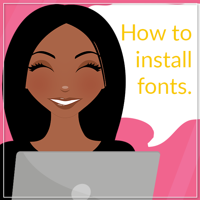How to install fonts, Lovelytocu.ca