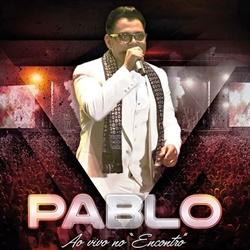 Baixar CD Ao Vivo No Encontro – Pablo