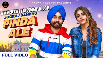 Pinda Ale Lyrics - Jugraj Sandhu | NewLyricsMedia.com