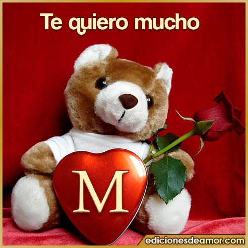 te quiero mucho M