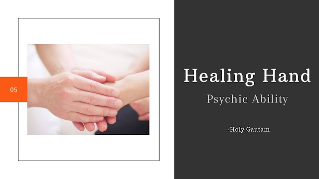 Healing Hand Psychic Ability