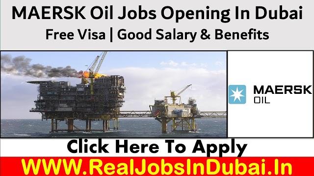 Maersk Oil Hiring Staff In Dubai - UAE 2021