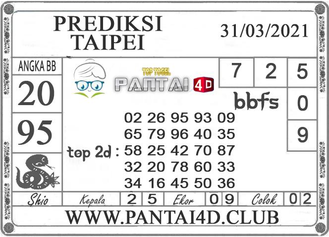 PREDIKSI TOGEL TAIPEI PANTAI4D 31 MARET 2021