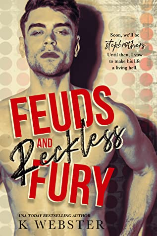 ❥ ARC REVIEW ❥  FEUDS AND RECKLESS FURY BY K. WEBSTER