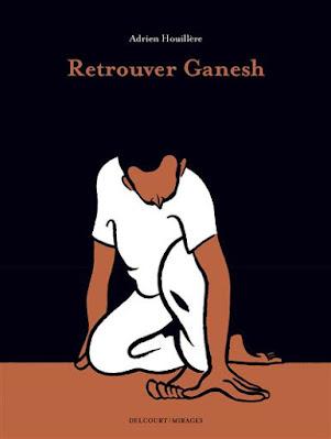 """couverture de """"RETROUVER GANESH"""" de Adrien Houillère chez Delcourt"""