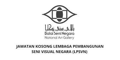 Jawatan Kosong Lembaga Pembangunan Seni Visual Negara 2019 (LPSVN)