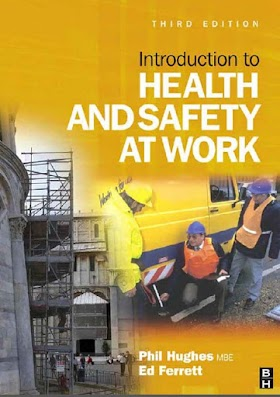 Introduction to Health and Safety at Work by Phil Hughes and Ed Ferrett NEBOSH 3rd Edition
