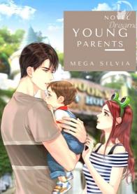 Novel Young Parents Full Episode