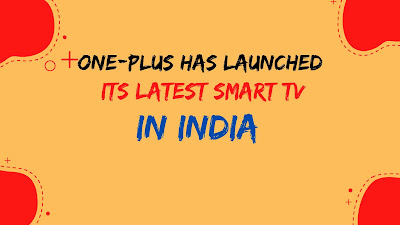 OnePlus has launched its latest smart TV in India-By Gadgets Review