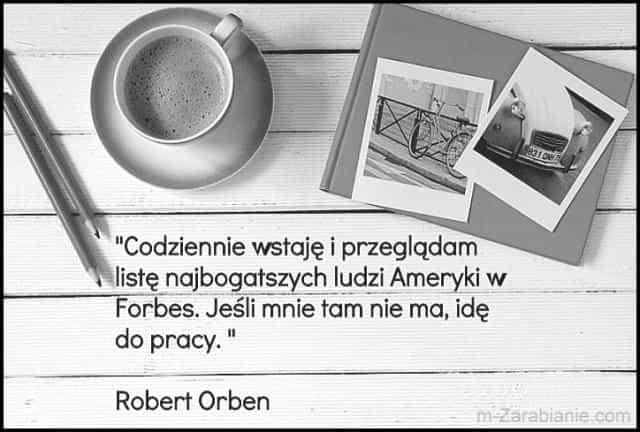 Robert Orben, cytaty o pracy.