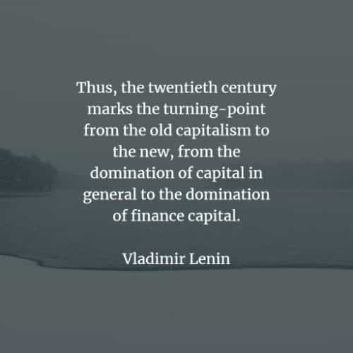 Famous quotes and sayings by Vladimir Lenin