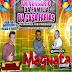 CD (AO VIVO) MAGNATA O CHEFÃO EM BAGRE ARENA DO MALUCÃO 22-10-2016