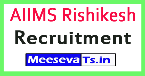 All India Institute of Medical Sciences AIIMS Rishikesh Recruitment Notification 2017