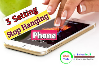 3 The setting, Stop Hanging On Your Phone