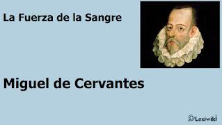 La Fuerza de la SangreMiguel de Cervantes