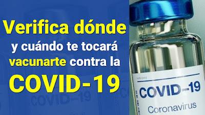 Verifica dónde te vacunarás y en que grupo te encuentras para vacunarte contra la COVID-19 #vacunacovid19