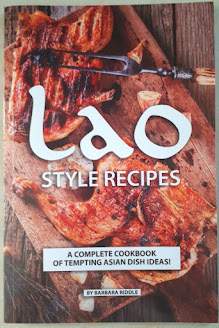 Lao Style Recipes by Barbara Riddle
