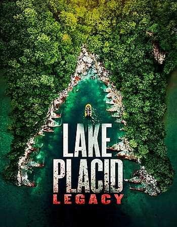 Poster Of Lake Placid Legacy 2018 In Hindi Bluray 720P Free Download