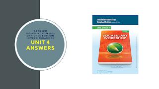 Sadlier Vocabulary Workshop Enriched Edition Level E Unit 4 Answers