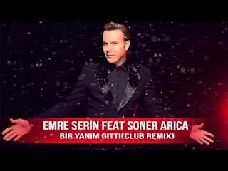 Emre Serin feat Soner Arıca - Bir Yanim Gitti [Club Remix]