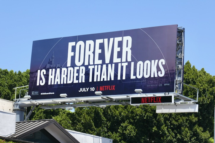 Forever harder than it looks Old Guard billboard