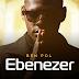 Audio Mp3 | Ben Pol - Ebenezer