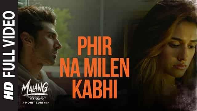फिर ना मिलें कभी Phir Na Milen Kabhi Lyrics In Hindi