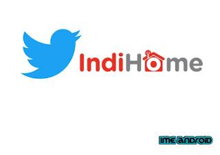Cara Lapor IndiHome Gangguan Melalui Twitter IndiHome