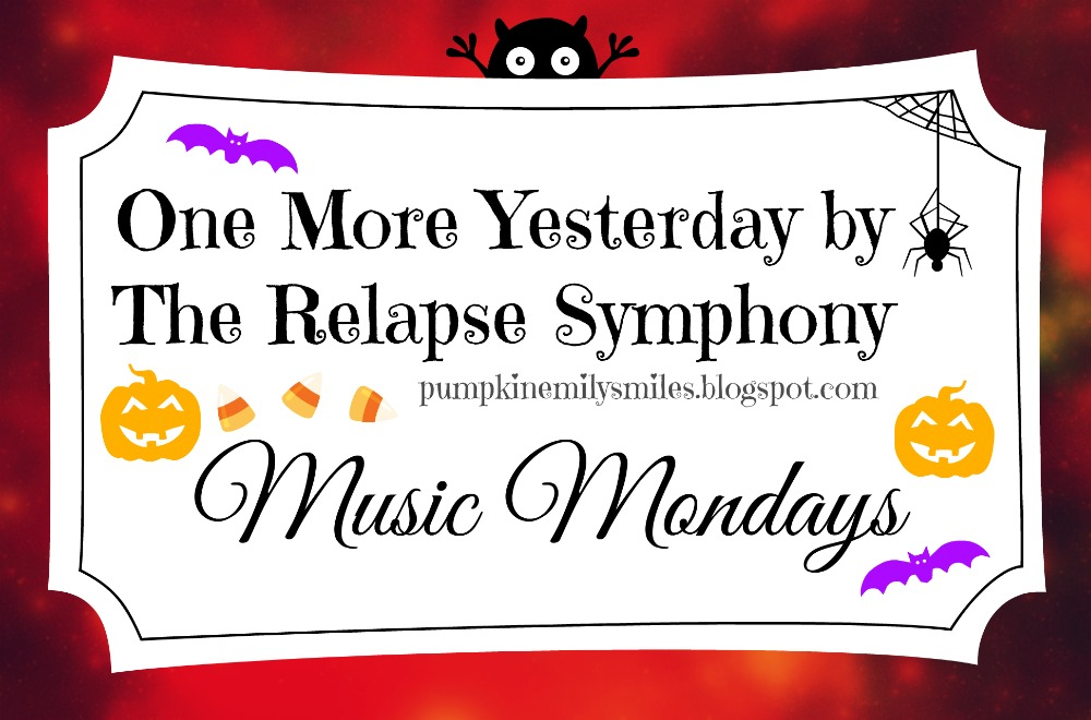 One More Yesterday by The Relapse Symphony Music Mondays