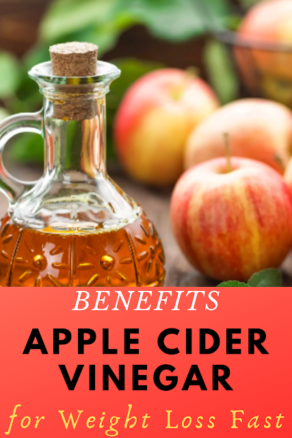 Benefits Apple Cider Vinegar for Weight Loss Fast