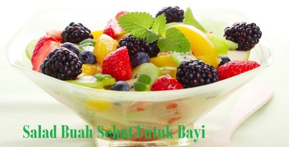 Salad Buah Sehat Untuk Bayi