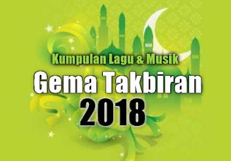 Download Takbiran Non Stop Terbaru 2018 Mp3 Lengkap Kumpulan Lagu