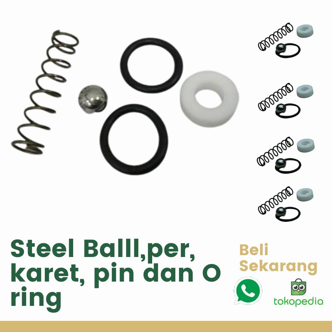 Steel Balll, per, karet, pin dan O ring