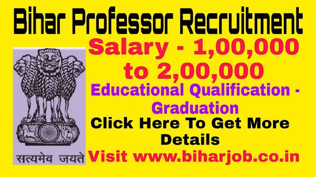 Bihar Professor Recruitment