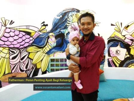 peran penting Ayah Bagi Keluarga Blogger Medan Susanto Madani