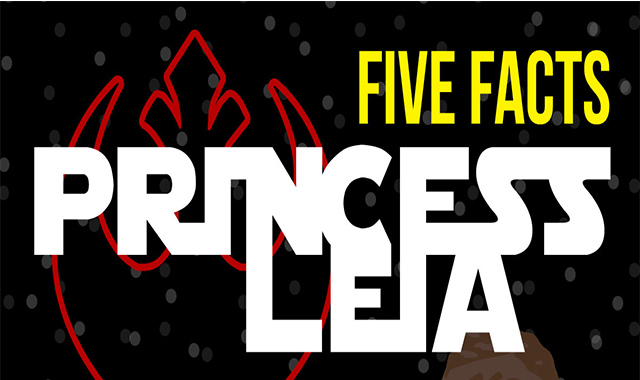 Five Facts Of Princess Leia #infographic