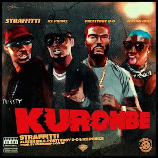 [Music] Straffitti ft. Zlatan Ibile, Prettyboydo, Ice Prince – Kuronbe