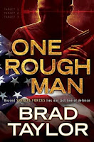 http://j9books.blogspot.com/2015/12/brad-taylor-one-rough-man.html