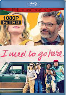 Solía ir Allí (I Used to Go Here) (2020) [1080p BRrip] [Latino-Inglés] [LaPipiotaHD]