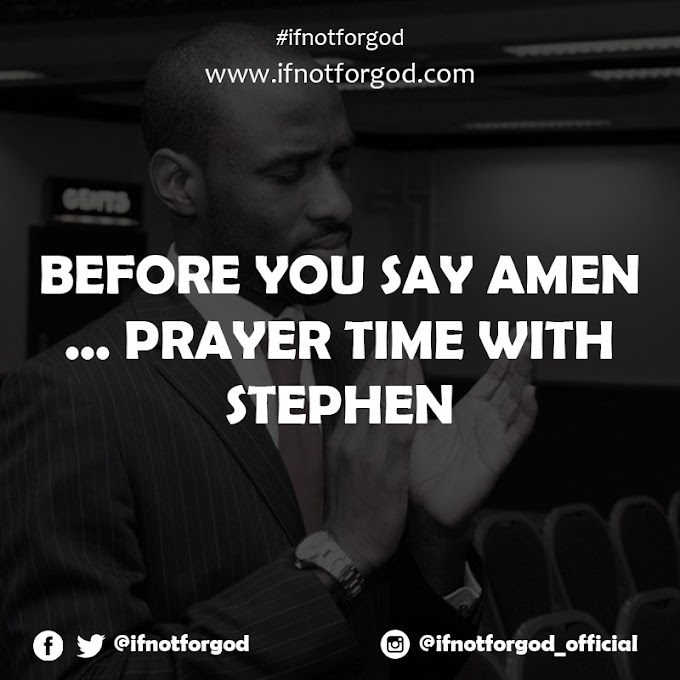 Before you say amen, now let's begin with this short prayer
