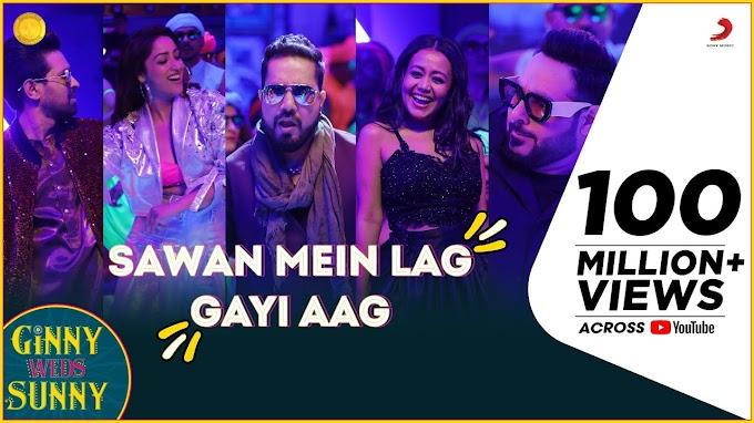 सावन में Sawan Mein Lag Gayi Aag Hindi Lyrics – Ginny Weds Sunny | Mika Singh | Neha Kakkar | Badshah
