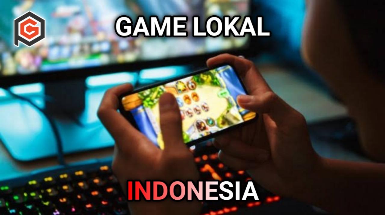 Game lokal Indonesia terbaik