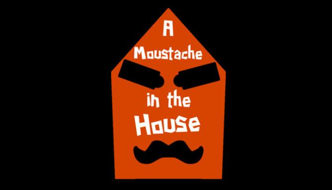 a-moustache-in-the-house