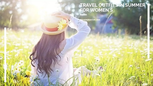 Travel Outfits In Summer For Womens