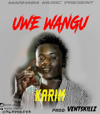 Download Audio | Karim - Uwe Wangu