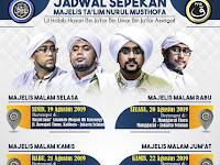 Jadwal Majlis Nurul Musthofa, 19 - 24 Agustus 2019