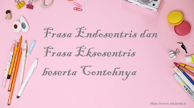 frasa endosentris dan frasa eksosentris beserta contohnya