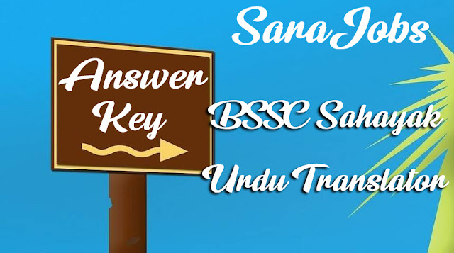 BSSC Sahayak Urdu Translator Answer Key