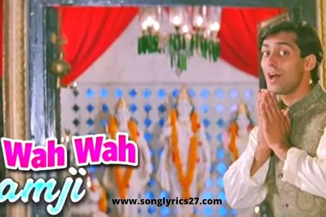 Hum Aapke Hain Koun |Wah Wah Ramji Lyrics In English & Hindi
