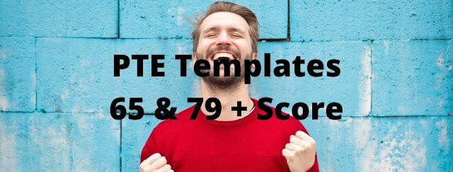 TEMPLATES FOR PTE 65+ (7 Bands)  TEMPLATES FOR PTE 79+ (8 Bands)  PTE Templates  PTE Essay Templates